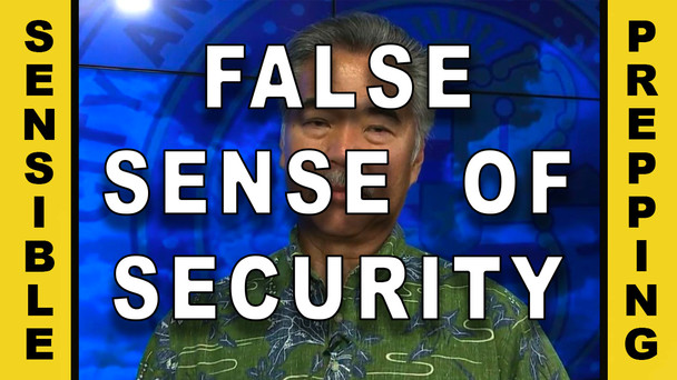 # 40 - False Sense of Security - Governor Ige and HI-EMA are Lying to You