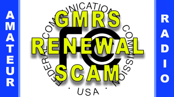#60 - GMRS License Renewal Scam