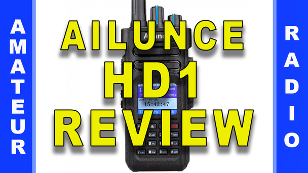 #84 - Ailunce HD1 DMR Radio Review