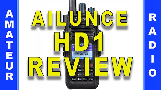 HR - Ep  36 - Ailunce HD1 DMR Radio Review | WH6FQE | Home