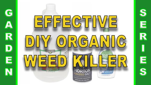 #133 - Effective DIY Organic Weed Killer