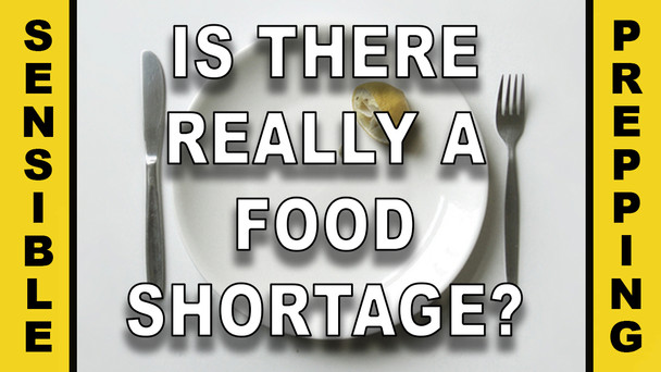 #139 - Is There Really A Food Shortage?