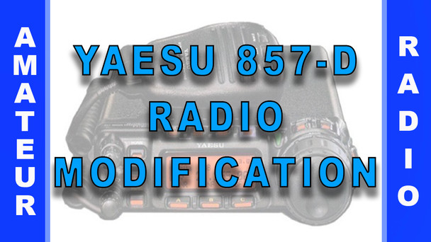 #95 - Yaesu 857D Radio Modification - Step-by-Step Guide
