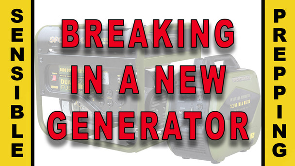 #93 - Breaking In A New Generator