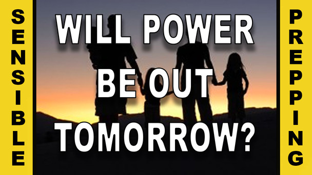 # 16 - Will The Power Be Out Tomorrow?