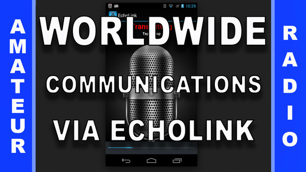 # 35 - Worldwide Communications via EchoLink