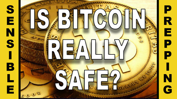 # 14 - Is Bitcoin Really Safe?