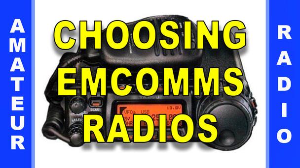 # 28 - Choosing Emcomms Radios