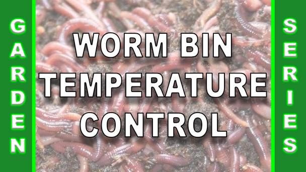 #129 - Worm Bin Temperature Control