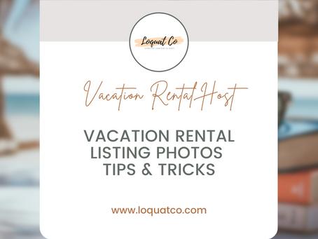 Vacation Rental Listing Photos Tips & Tricks