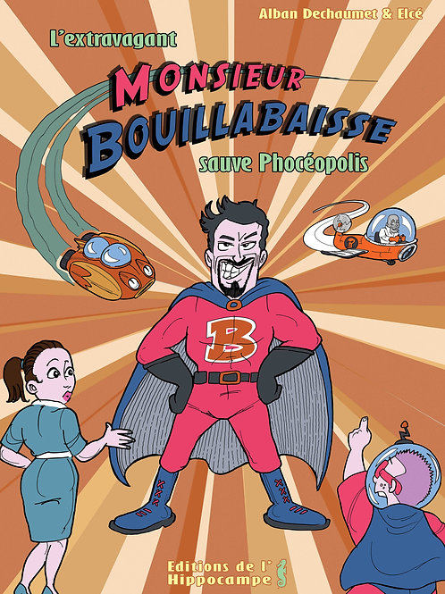 Bande-dessinée Monsieur Bouillabaisse