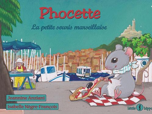 Phocette, la petite souris marseillaise