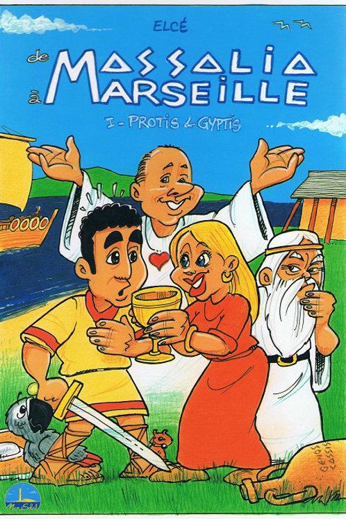 De Massalia à Marseille