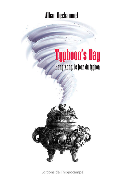 Typhoon's Day, Hong Kong le jour du typhon