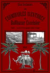 Les formidables aventures de Balthazar Excelsior Alban Dechaumet roman historique Editions de l hippocampe