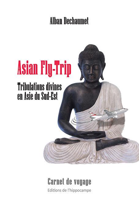 Asian Fly trip alban dechaumet 1ere de c