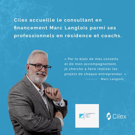 Cilex accueille le consultant en financement Marc Langlois parmi ses professionnels et coachs