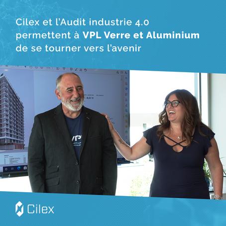 Cilex et l'Audit industrie 4.0 permettent à VPL Verre et Aluminium de se tourner vers l'avenir