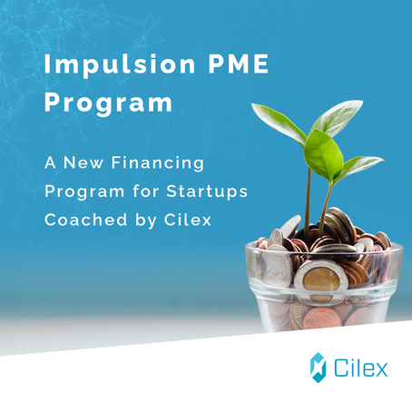 The Impulsion PME Program: A New Financing Program for Startups Coached by Cilex
