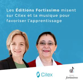 Les Éditions Fortissimo misent sur Cilex et la musique pour favoriser l'apprentissage
