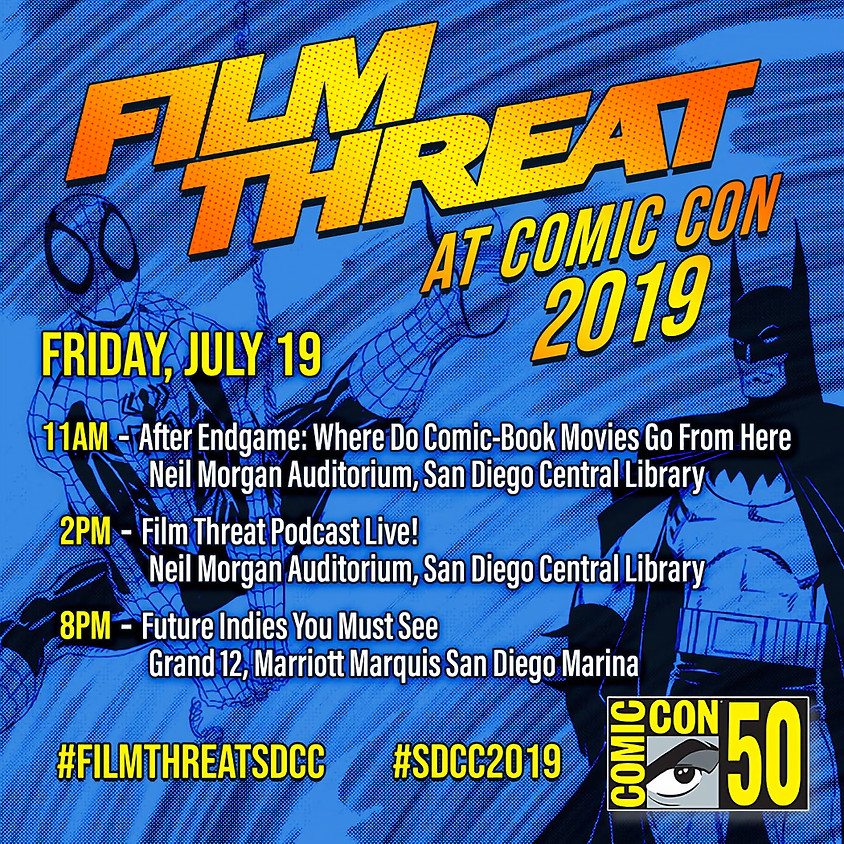 Film Threat Podcast Live at SDCC 2019