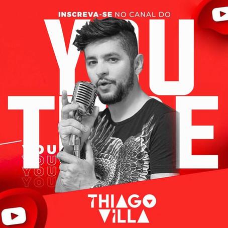 Thiago de Villa lanca novo canal do Youtube.