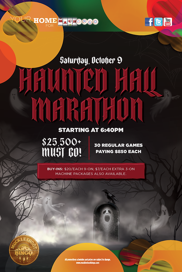 Muckleshoot Bingo_Haunted Hall Marathon_Poster_rev 2021 Drive 1.png