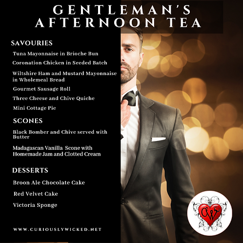 GENTLEMAN'S AFTERNOON TEA (SOLD OUT on 12,13,14,20,21,23,25,27,28th Feb)