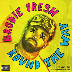Brodie Fresh - Round the way Ft Sam Hook