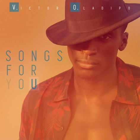 Victor Oladipo - Songs For You