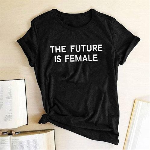 THE FUTURE IS FEMALE Print Women Tshirt Feminist