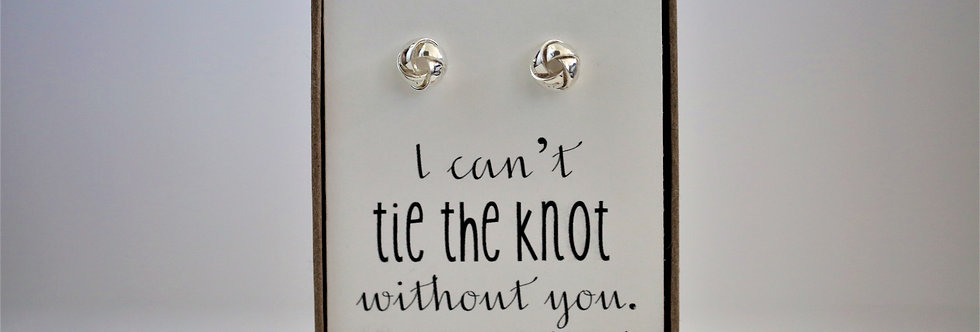 Custom 'I can't tie the knot without you. Will you be my...' knot earrings