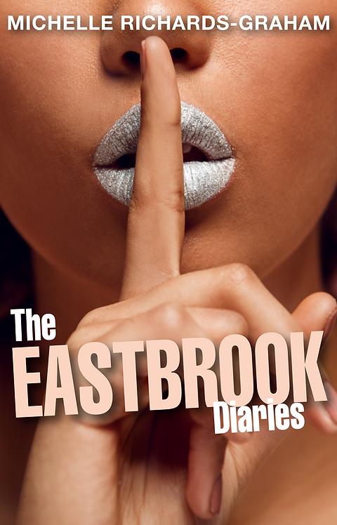 The Eastbrook Diaries (Paperback)