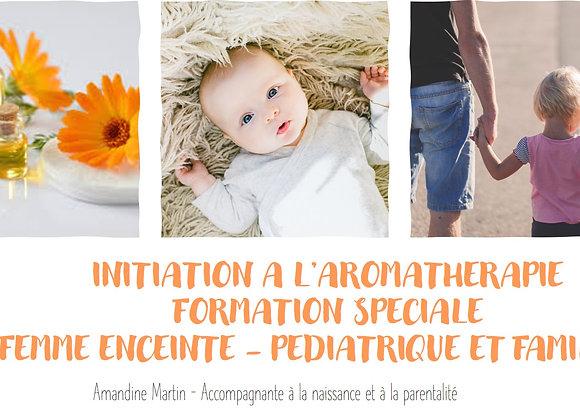Initiation à l'aromathérapie spéciale femme enceinte - Pédiatrique