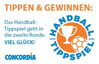 TIPPEN & GEWINNEN: Das Handball-Tippspiel geht in die zweite Runde