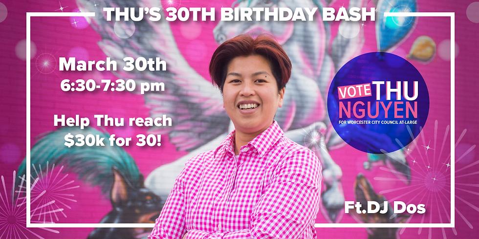 Thu's 30th Birthday Bash!