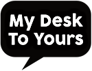 My Desk To Yours Transparent.png