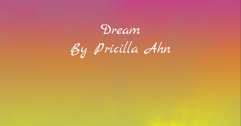 Pricilla Ahn - Dream