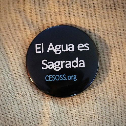 CESOSS Button: El Agua es Sagrada