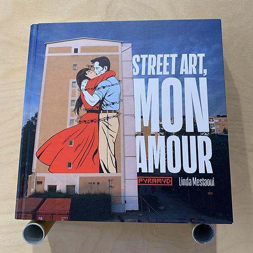 Street art, mon amour - Linda Mestaoui