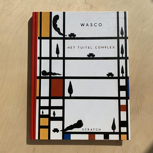 Wasco - Het Tuitel Complex