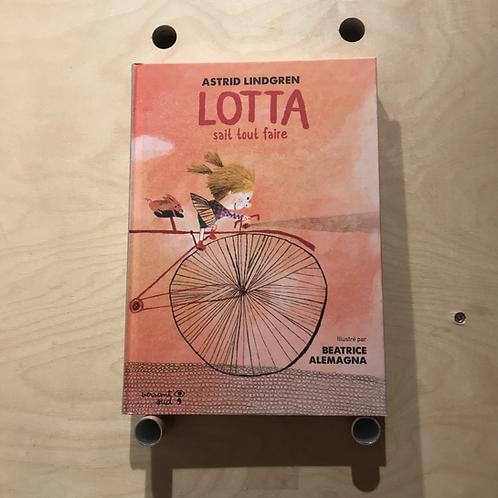 Lotta sait tout faire - Astrid Lindgren