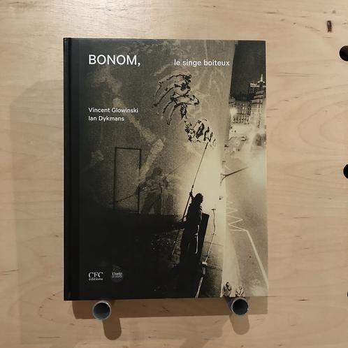 Bonom, le singe boiteux - Vincent Glowinski / Bonom & Ian Dykmans