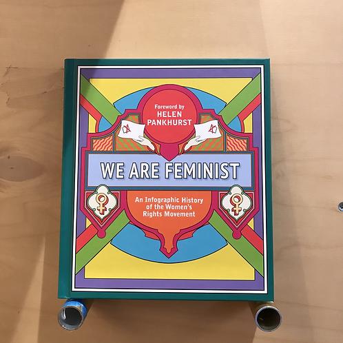 We are feminist - Helene Pankhurts