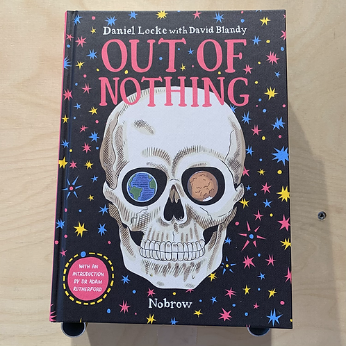 Out of nothing - Daniel Locke, David Blandy
