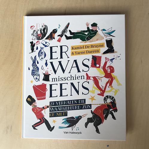 Er Was Misschien Eens - Uitgeverij Van Halewyck