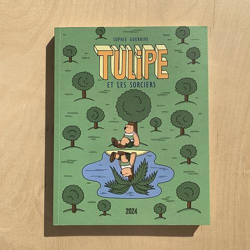 Tulipe et le sorcières - Sophie Guerrive