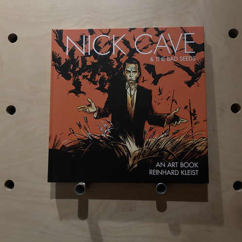 Nick Cave & the bad seeds Artbook - Renhard Kleist