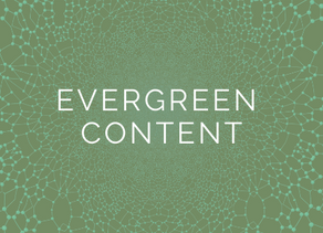 Create a Timeless Impact with Evergreen Content