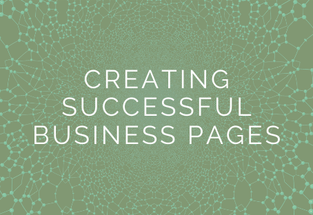 Easy Steps for Creating Successful Business Pages In 2020